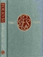 Folio 50 : a bibliography of the Folio…