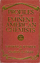 Profiles of eminent American chemists by…