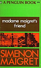 The Friend of Madame Maigret (Inspector…