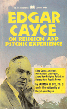 Edgar Cayce on Religion and Psychic…