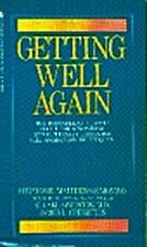 Getting Well Again by O. Carl Simonton