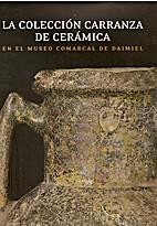 La Coleccion Carranza de Ceramica en el…
