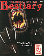 The Hero Bestiary by Michael J. Susko