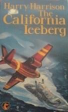 THE CALIFORNIA ICEBERG by Harry Harrison