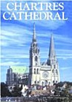 CHARTRES CATHEDRAL by Charles Rickard