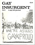 Gay Insurgent: A Gay Left Journal (Issue #6)…