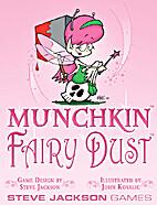 Munchkin: Fairy Dust by Steve Jackson