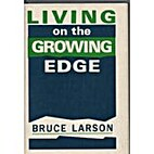 Living on the growing edge; a resource book…