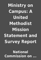 Ministry on Campus: A United Methodist…