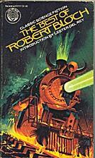 The Best of Robert Bloch by Robert Bloch