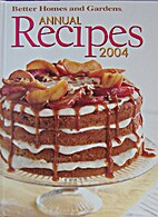 Better Homes and gardens Annual Recipes 2004…