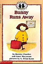 Bunny Runs Away (School Friends Series) by…