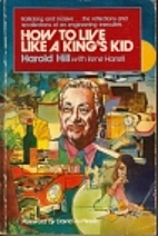 How to Live Like a King's Kid by Harold…