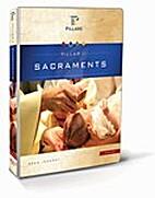 Pillar II - Sacraments by Sean Innerst