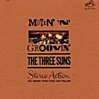 Movin' 'n' Groovin' by The Three Suns