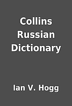 Collins Russian Dictionary by Ian V. Hogg