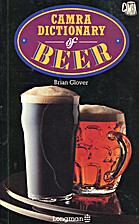 Camra Dictionary of Beer by Brian Glover