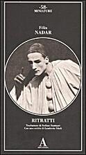 Ritratti by Félix Nadar