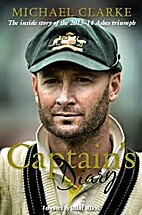 Captain's Diary by Michael Clarke