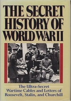 The Secret History of World War II by…