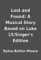 Lost and Found: A Musical Story Based on…