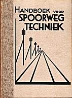 Handboek Spoorwegtechniek. Dl. 1 Aardebaan,…