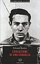 Educazione di una canaglia by Edward Bunker