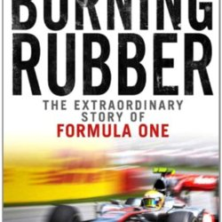 Commonknowledge: Burning Rubber: A Chequered History of Formula 1 by Charles Jennings