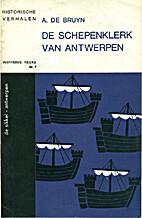 De Schepenklerk van Antwerpen - Historische…