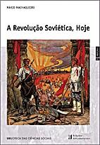 A Revolução Soviética, hoje Ensaio de…