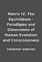 Matrix IV, The Equivideum - Paradigms and…