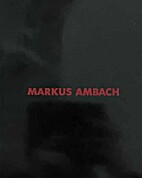 MARKUS AMBACH INSTALLATION XV
