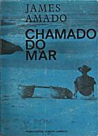 Chamado do mar by James Amado
