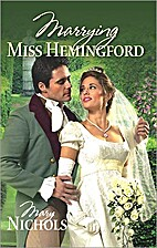 Marrying Miss Hemingford by Mary Nichols