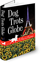 Dog Trots Globe - To Paris & Provence (A…