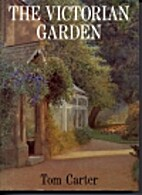 The Victorian garden by Tom Carter