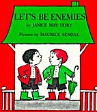 Let's Be Enemies by Janice May Udry