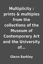 Multiplicity : prints & multiples from the…