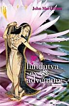 Hindutva sex and adventure by John MacLithon