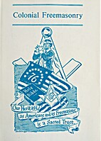 Colonial Freemasonry by Lewis C. Wes Cook