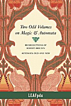 Two Odd Volumes on Magic & Automata by…