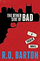 The Other Side of Bad (A Tucker Novels Book…