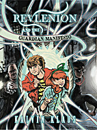 Revlenion and the Guardian Manifesto by…