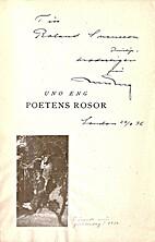 Poetens rosor by Uno Eng