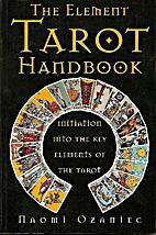The Element Tarot Handbook: An Initiation…