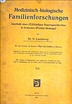 Medizinisch-biologische Familienforschungen…