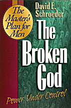 The Broken God: Power Under Control by David…