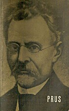 Bolesław Prus by Edward Pieścikowski