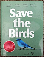 Save the Birds (Pro Natur Book) by A. W.…
