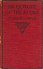Sir Quixote of the Moors by John Buchan